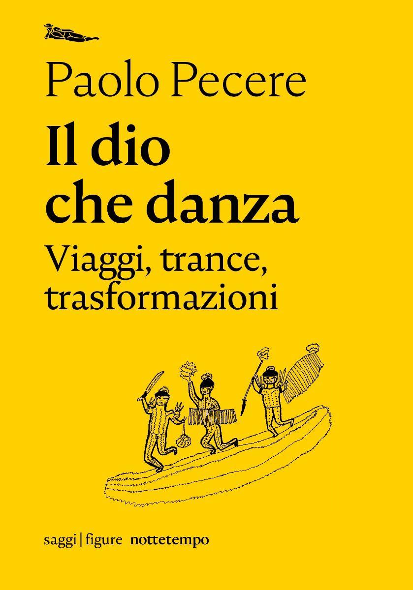 Paolo Pecere Il dio che danza