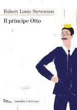Il principe Otto Robert Louis Stevenson