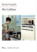 Mrs. Caliban Rachel Ingalls