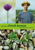 Il giardino di Derek Jarman Derek Jarman