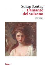 L'amante del vulcano Susan Sontag