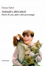 Animali e altri attori Franca Valeri