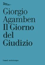Il Giorno del Giudizio Giorgio Agamben