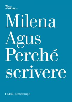 Perché scrivere Milena Agus