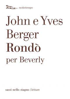 Rondò per Beverly John Berger, Yves Berger