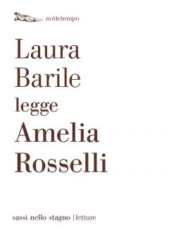 Laura Barile legge Amelia Rosselli Laura Barile legge Amelia Rosselli