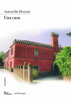 Una casa Antonella Moscati
