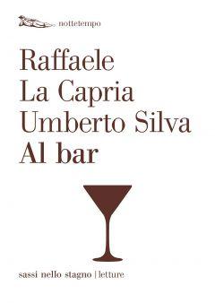 Al bar Raffaele La Capria, Umberto Silva