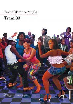 Tram 83 Fiston Mwanza Mujila