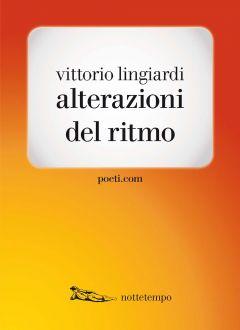 Alterazioni del ritmo Vittorio Lingiardi