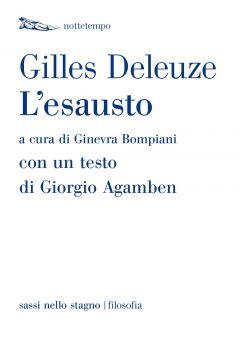 L'esausto Gilles Deleuze