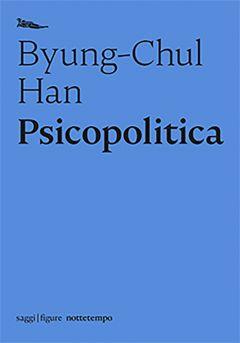 Psicopolitica Byung Chul Han