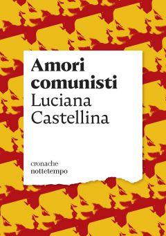 Comunist loves Luciana Castellina