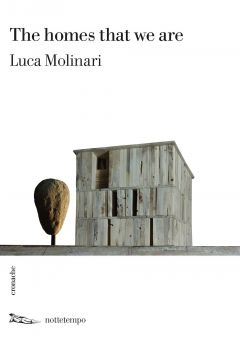 The homes that we are Luca Molinari