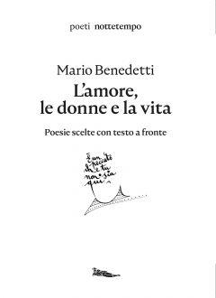 L'amore, le donne e la vita Mario Benedetti