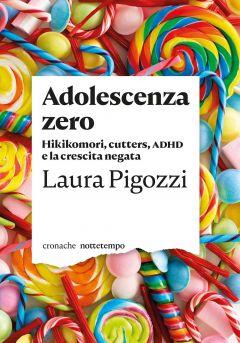 Adolescenza zero Laura Pigozzi