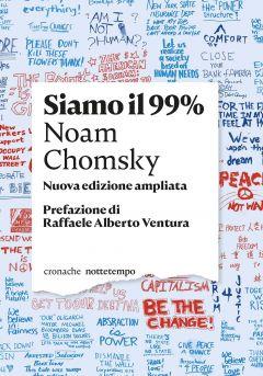 Siamo il 99% Noam Chomsky