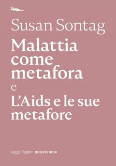 Malattia come metafora Susan Sontag