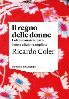 Il regno delle donne Ricardo Coler