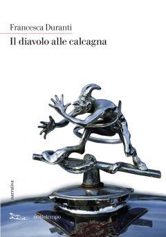 Il diavolo alle calcagna Francesca Duranti