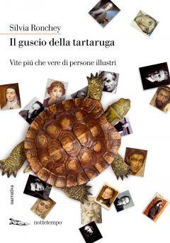 Il guscio della tartaruga Silvia Ronchey