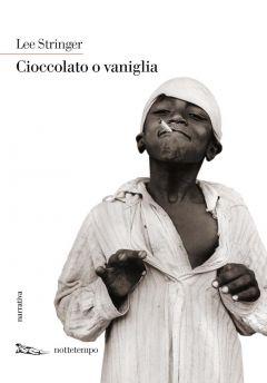 Cioccolato o vaniglia Lee Stringer
