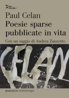 Poesie sparse pubblicate in vita Paul Celan