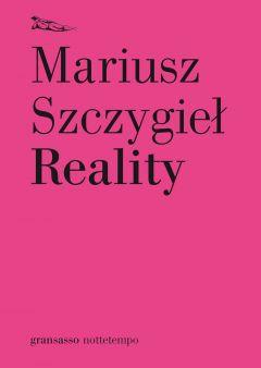 Reality Mariusz Szczygieł