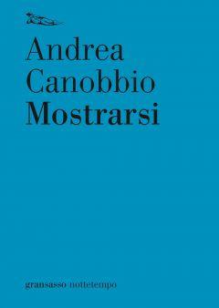 Mostrarsi Andrea Canobbio