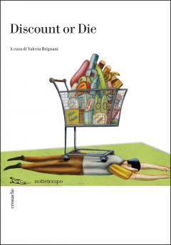 Discount or Die Valeria Brignani