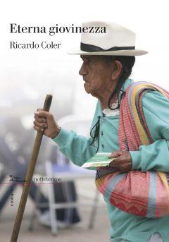 Eterna giovinezza Ricardo Coler