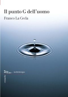 Il punto G dell'uomo Franco La Cecla