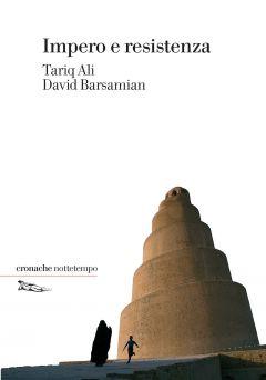 Impero e resistenza Tariq Ali e David Barsamian