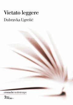 Vietato leggere Dubravka Ugrešić
