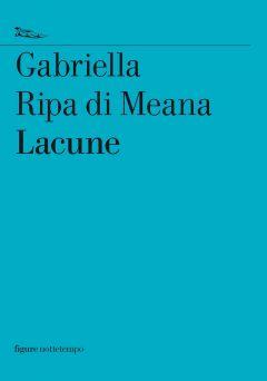 Lacune Gabriella Ripa di Meana