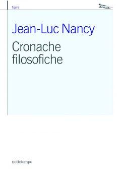 Cronache filosofiche Jean-Luc Nancy
