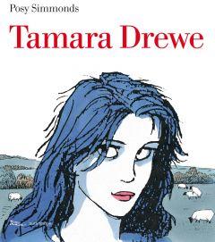 Tamara Drewe Posy Simmonds