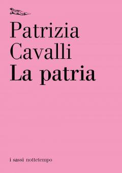 La patria Patrizia Cavalli