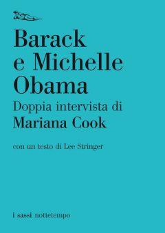 Doppia intervista di Mariana Cook Barack e Michelle Obama